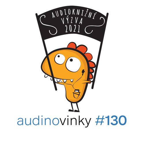 #130 - Audioknižní výzva 2021 a žhavé tipy