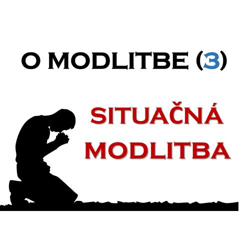 O modlitbe - Situačná modlitba