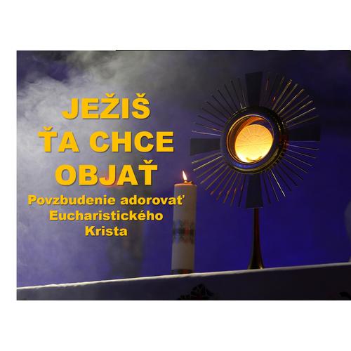 Ježiš ťa chce objať
