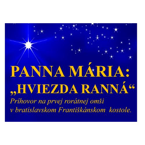 "PANNA MÁRIA:  ""HVIEZDA RANNÁ"""