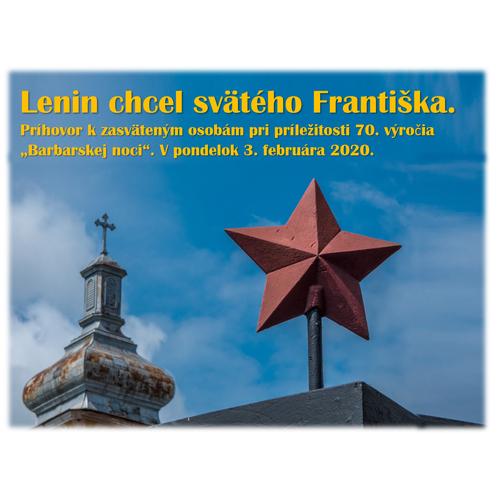 Lenin chcel svätého Františka