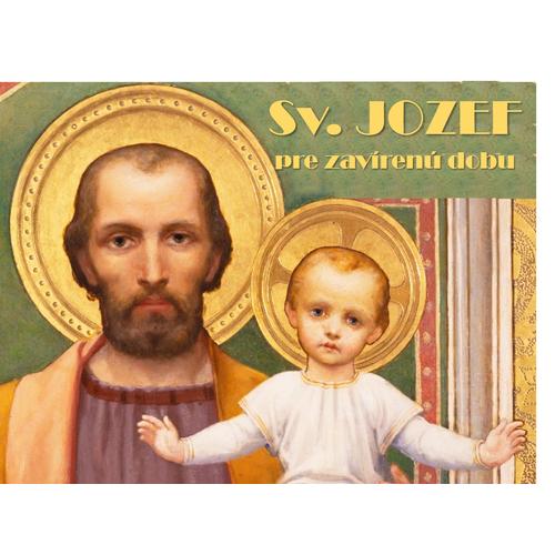 Sv. JOZEF pre zavírenú dobu
