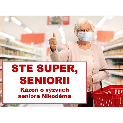 STE SUPER, SENIORI!