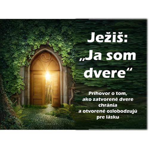 """Ježiš:  """"Ja som dvere"""""""