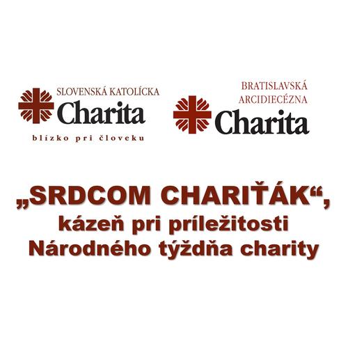 """SRDCOM CHARIŤÁK"""