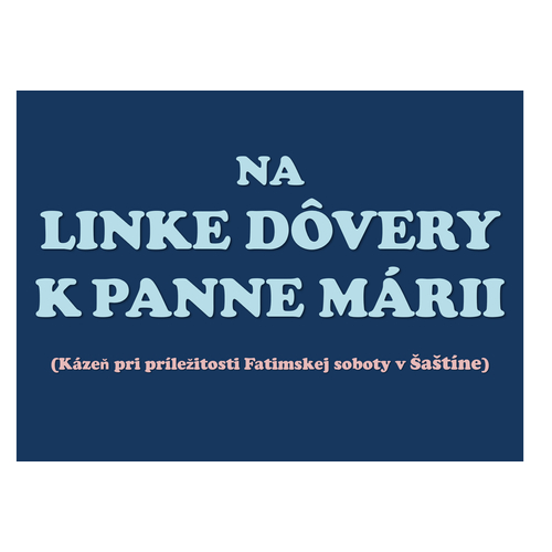 NA  LINKE DÔVERY  K PANNE MÁRII