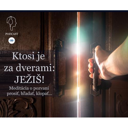 Ktosi je za dverami: JEŽIŠ!