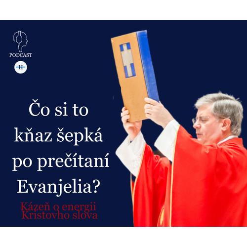 Čo si to kňaz šepká po prečítaní evanjelia?