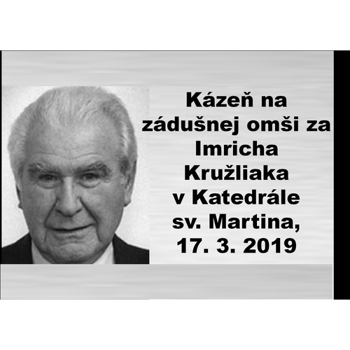 Kázeň na zádušnej omši za spisovateľa a publicistu Imricha Kružliaka  v Katedrále  sv. Martina, 17. 3. 2019