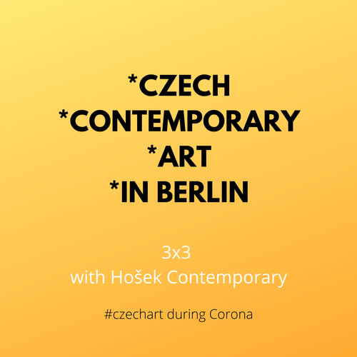 3x3 Czech Contemporary Art in Berlin with Hošek Contemporary