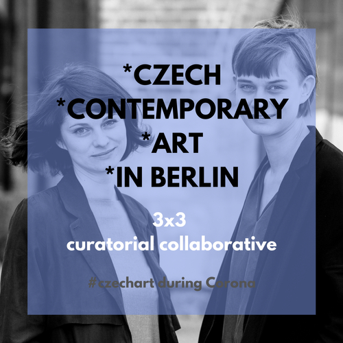 3x3 Czech Contemporary Art in Berlin with curatorial collaborative