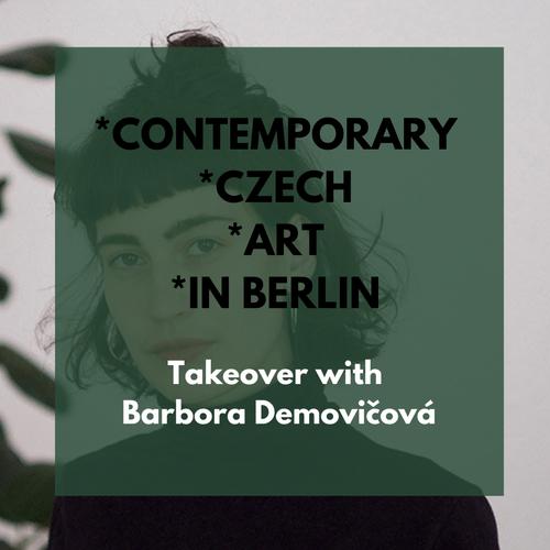 3x3 Contemporary Czech Art in Berlin with Barbora Demovičová