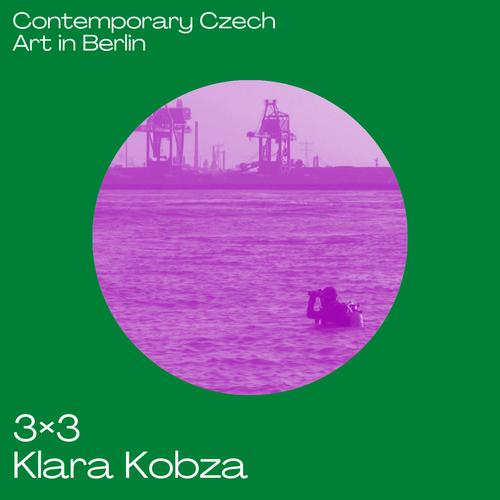 3x3 Contemporary Czech Art in Berlin mit Klara Hobza