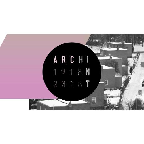 archint 1918_2018: The Baťa Home ǀ Zlín´s Vanishing Architectural Elements