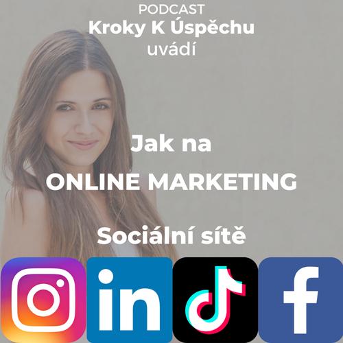 Jak na online marketing 1- SOCIÁLNÍ SÍTĚ s Dianou Zadákovou.  Výběr strategie a vhodných médií pro začínající podnikatele a startupy, jak správně komunikovat, dark social a trendy budoucnosti!