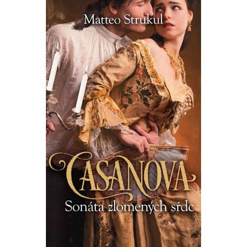 Casanova Sonáta zlomených sŕdc
