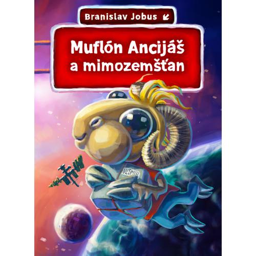 Muflón Ancijáš a mimozemšťania