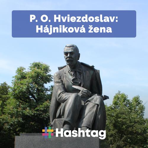 #citatelskydennik: P. O. Hviezdoslav – Hájnikova žena