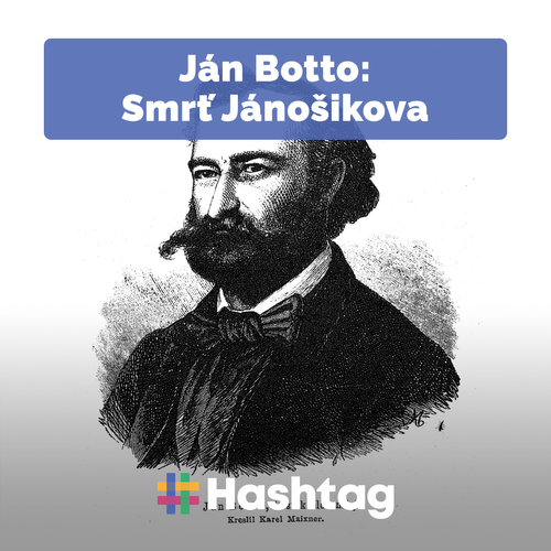 #citatelskydennik: Ján Botto - Smrť Jánošikova