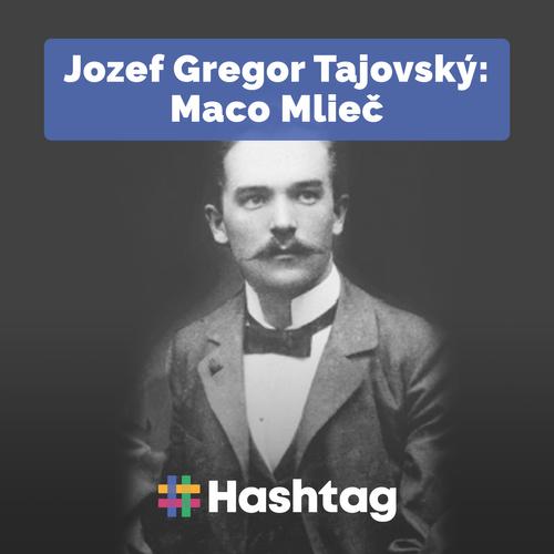 #citatelskydennik: Jozef Gregor Tajovský - Maco Mlieč