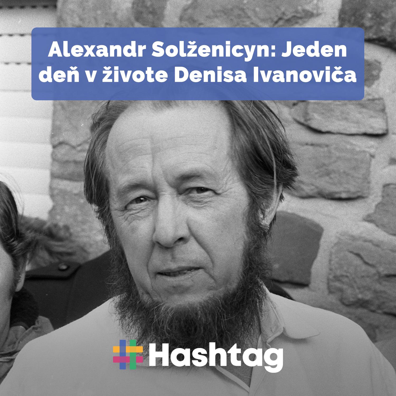 #citatelskydennik: Alexander Solženicyn - Jeden deň Ivana Denisoviča