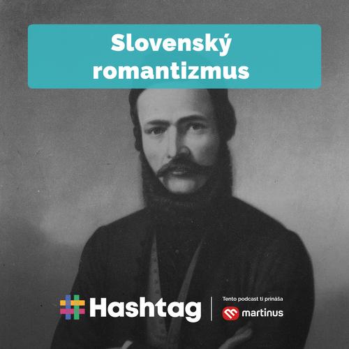 #7 Slovenský romantizmus (Maturita s Hashtagom)