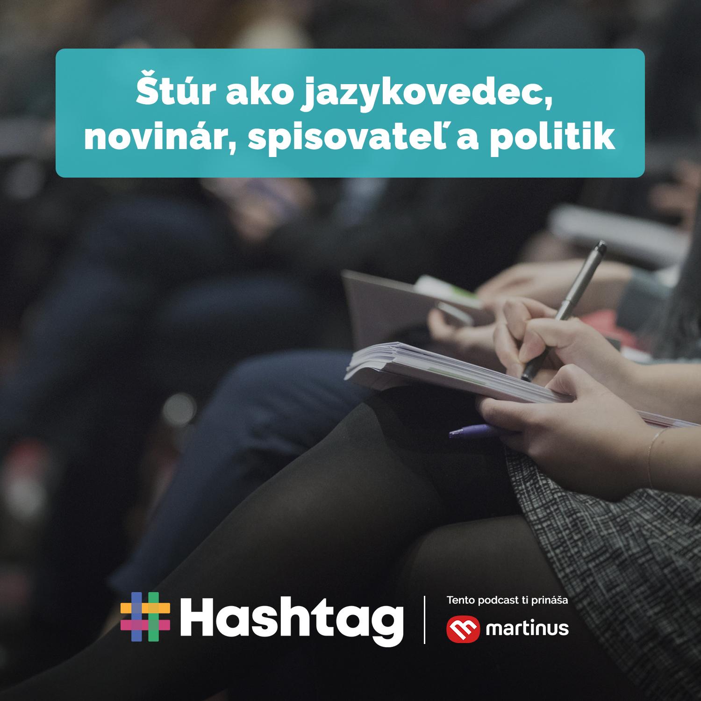 #9 Štúr ako jazykovedec, novinár, spisovteľ a politik (Maturita s Hashtagom)