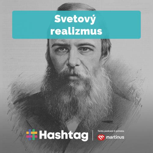#10 Svetový realizmus (Maturita s Hashtagom)