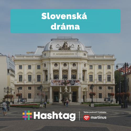 #15 Slovenská dráma v 19. a začiatkom 20. storočia (Maturita s Hashtagom)