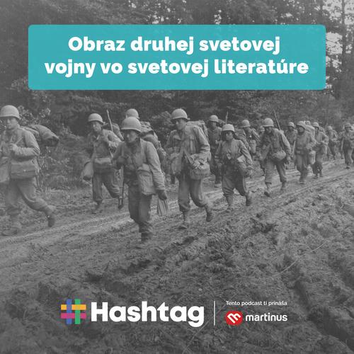 #24 Druhá svetová vojna v svetovej literatúre (Maturita s Hashtagom)