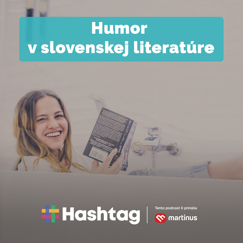 #30 Humor v slovenskej literatúre (Maturita s Hashtagom)