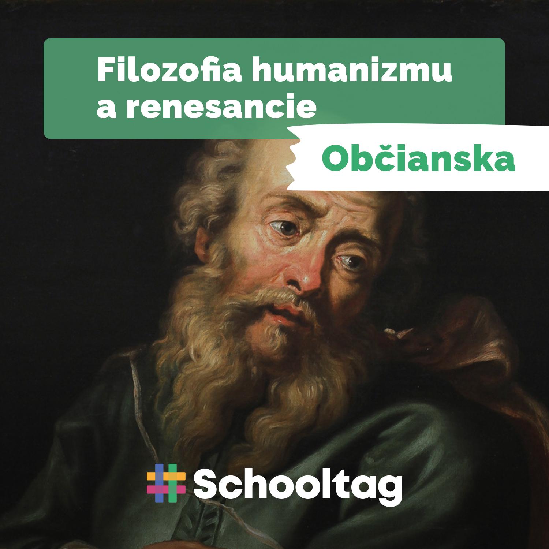 #Filozofia: Humanizmus a renesancia (občianska náuka)