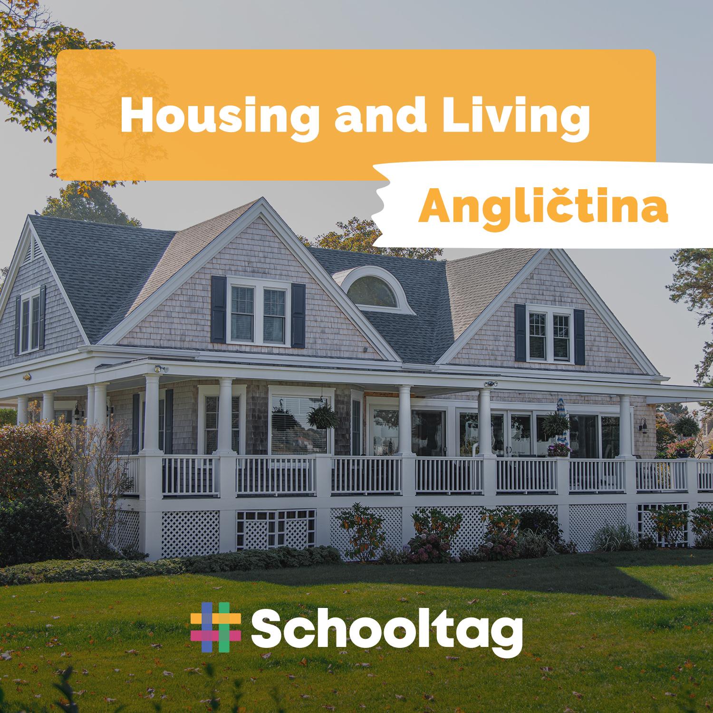 #Angličtina: Housing and Living - Schooltag