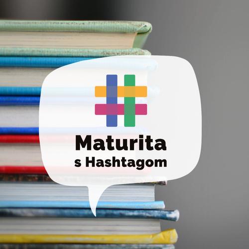 Maturita s Hashtagom už od 8. apríla