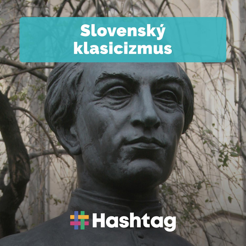 #5 Slovenský klasicizmus (Maturita s Hashtagom)