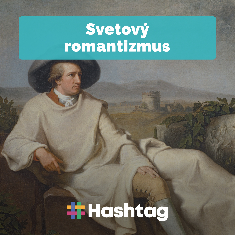 #6 Svetový romantizmus (Maturita s Hashtagom)