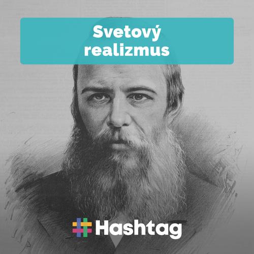 #8 Svetový realizmus (Maturita s Hashtagom)