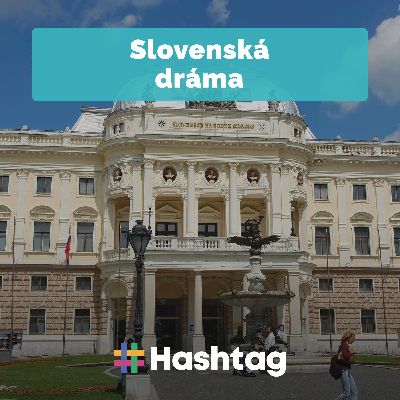#13 Slovenská dráma v 19. a začiatkom 20. storočia (Maturita s Hashtagom)
