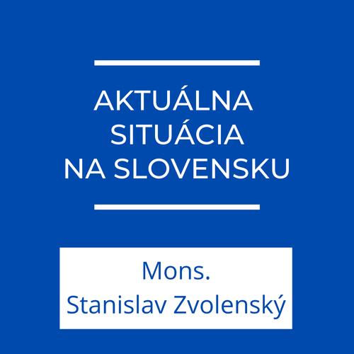Aktuálna situácia na Slovensku