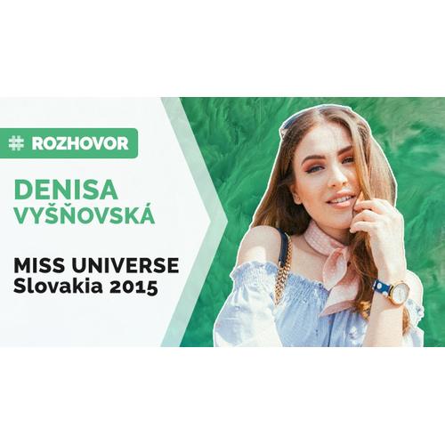 ROZHOVOR | Denisa Vyšňovská: Jeden post na Instagram robím 6 hodín
