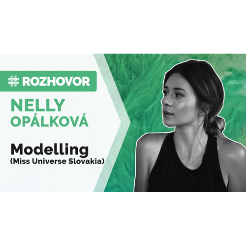 ROZHOVOR | Nelly Opálková: Skúsila šťastie v MISS a v 21 rokoch zabehla maratón