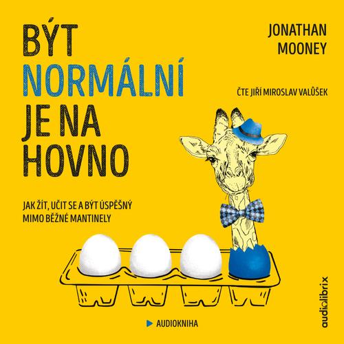 Jonathan Mooney - Být normální je na hovno