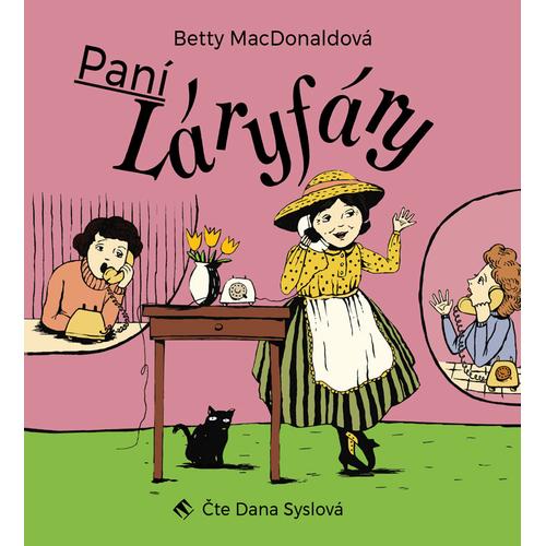 Paní Láryfáry - ukázka z audioknihy