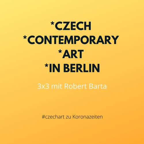3x3 Czech Contemporary Art in Berlin mit Robert Barta