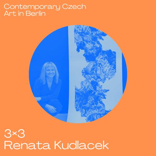 3x3 Contemporary Czech Art in Berlin mit Renata Kudlacek