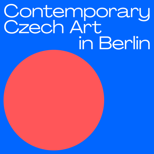 Contemporary Czech Art in Berlin
