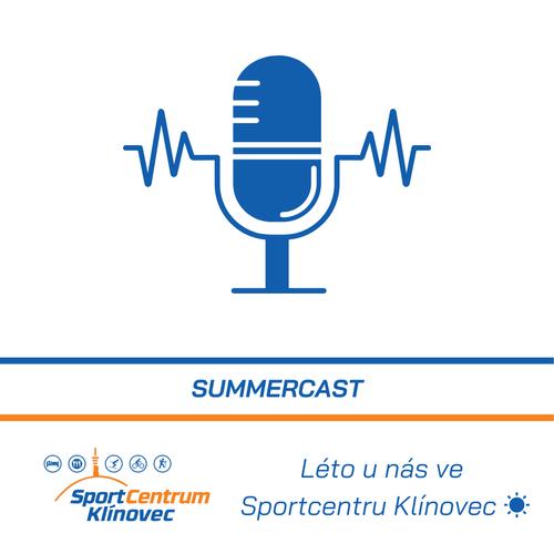 Léto u nás, ve Sportcentru Klínovec