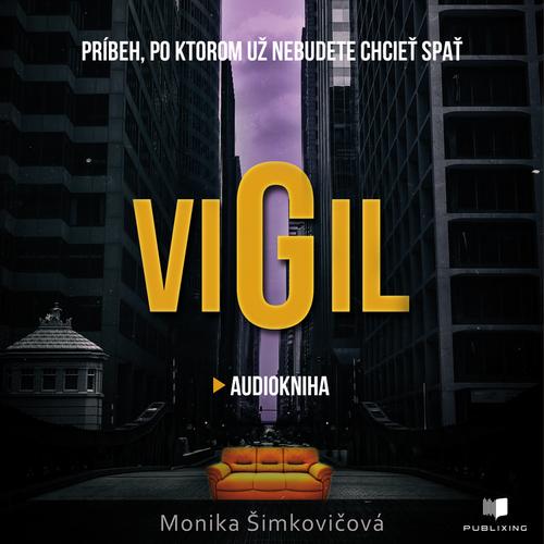 Monika Šimkovičová - Vigil