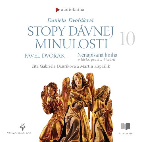 Daniela Dvořáková, Pavel Dvořák - Stopy dávnej minulosti 10