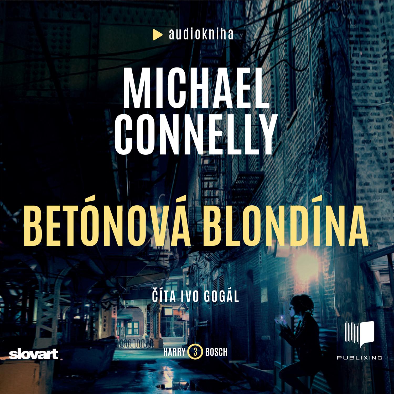 Michael Connelly - Betónová blondína